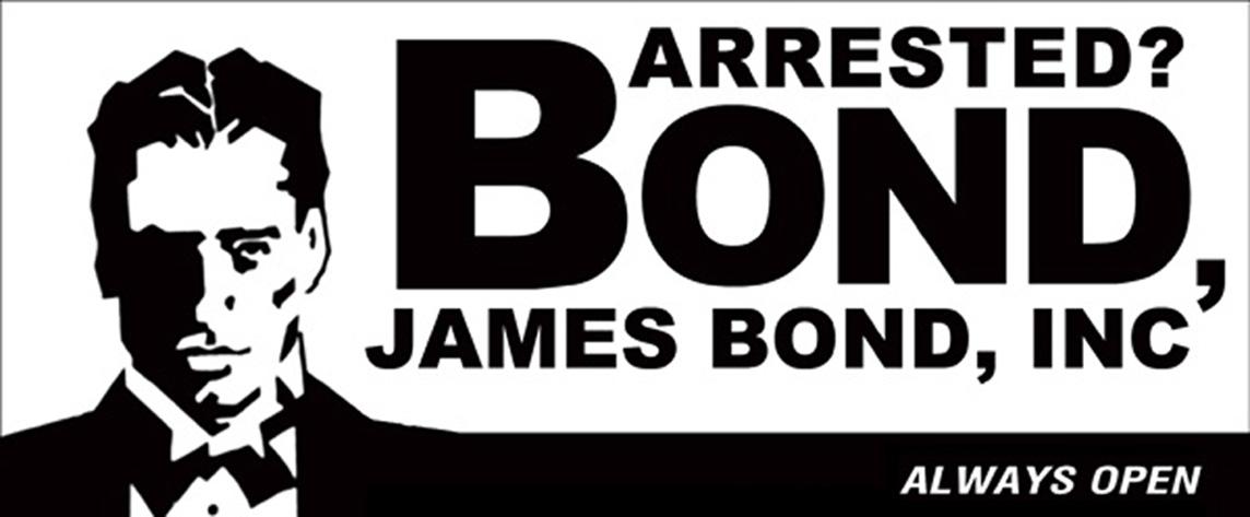 Bond, James Bond Bail Bond - Montgomery